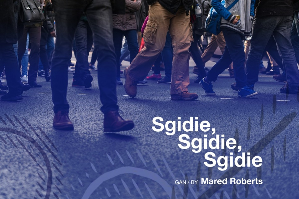 Sgidie Sgidie Sgidie poster in blue showing feet walking on a pavement